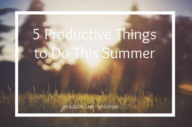 Productive Summer