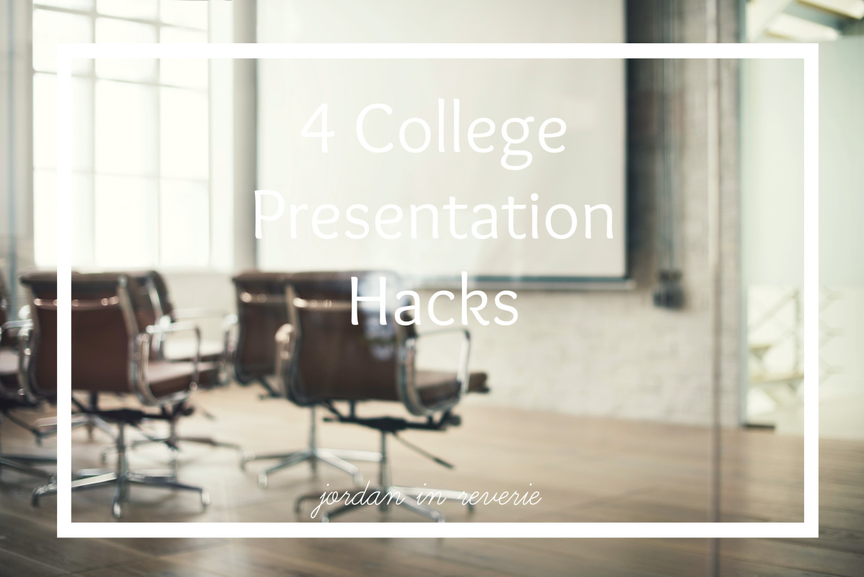 College Presentation Hacks